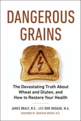 Dangerous Grains - James Braly and Ron Hoggan